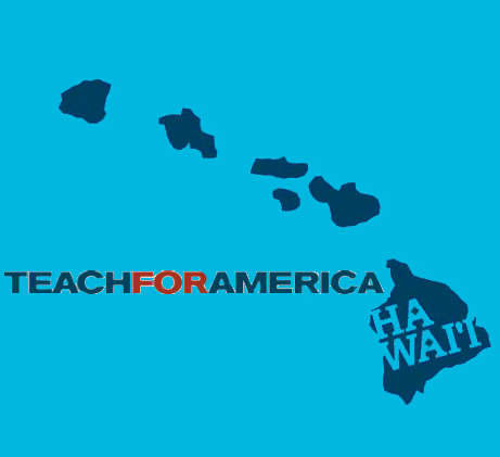 "Islands of Hawaii with text ""Teach For America Hawai'i"""