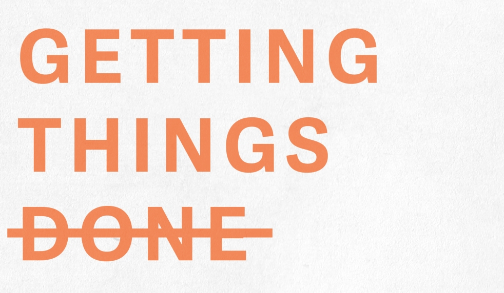 "Text ""Getting Things Done"" with done crossed out like it is on a to-do list"
