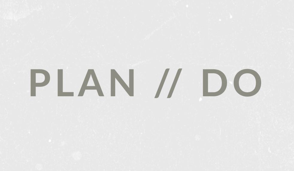 Plan//Do