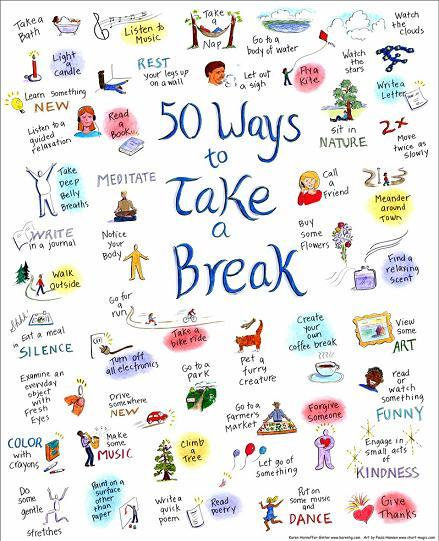50 ways to take a break with 50 examples of ways to take a break with correlated images and drawings