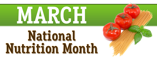 "A Banner that says, ""March: National Nutrition Month"" with a picture of tomatoes, pasta, and spinach"